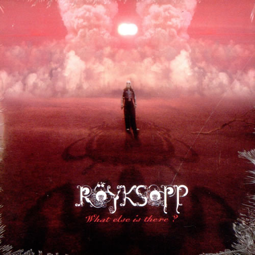 Röyksopp - What Else Is There? (Trentemøller Remix) [KRASH! EDIT] [FREE DOWNLOAD]