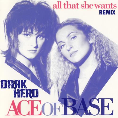 All That She Wants - DAЯK HERO Remix
