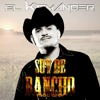 Soy De Rancho - El Komander [[2014]]