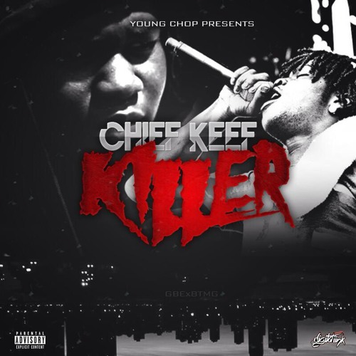 chief keef killer (prod by young chop)