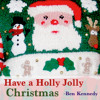 Have A Holly Jolly Christmas - (BenKennedy Cover) - Free Download