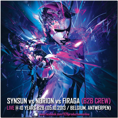 SynSUN vs. Norion vs. Firaga @ 10 Years B2B (05.10.2013, Belgium)