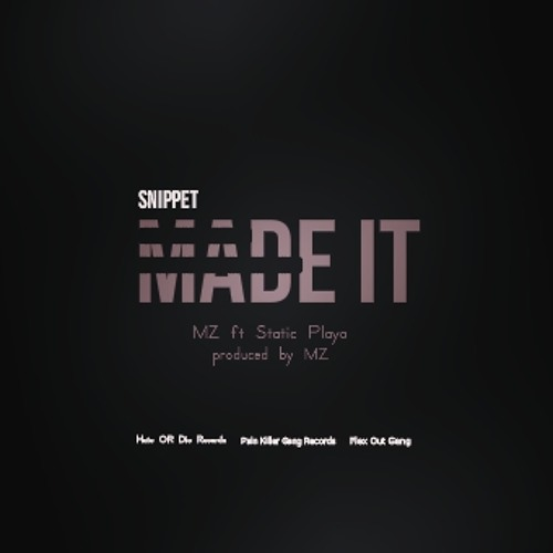 Made It (Snippet)