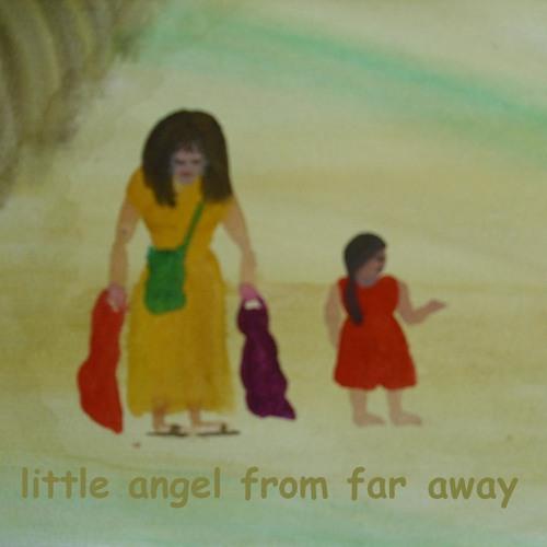 LITTLE ANGEL FROM FAR AWAY Lyrics by Jutta Gabriel
