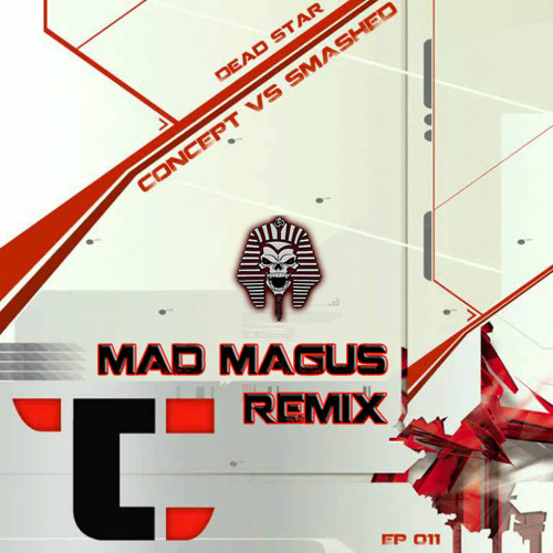 Smashed vs Concept - DEAD STAR - Mad Magus Remix (WORK IN PROGRESS!!)