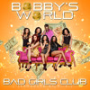 BAD GIRLS CLUB SONG (MAIN)