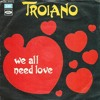 Troiano We all need love (1979) Homero Espinosa edit