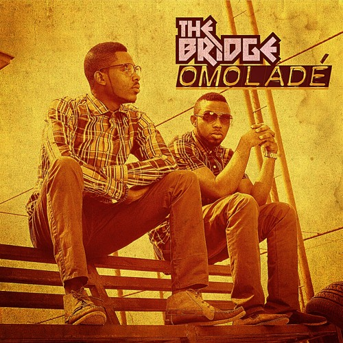 MUSIC: The Bridge - Omolade (Yoruba Version Of Flavour's 'Ada Ada')