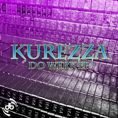 Kurezza - Do Werk