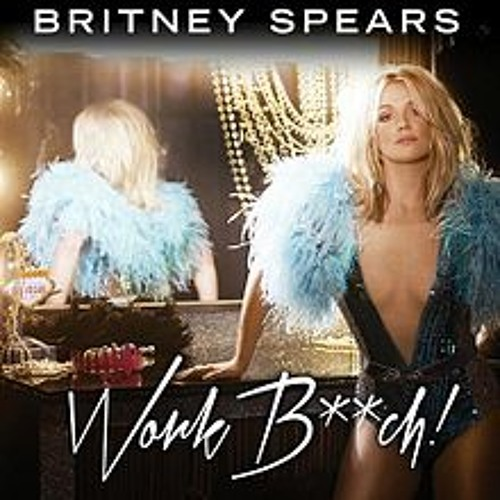 Britney Spears - Work Bitch (Acapella)