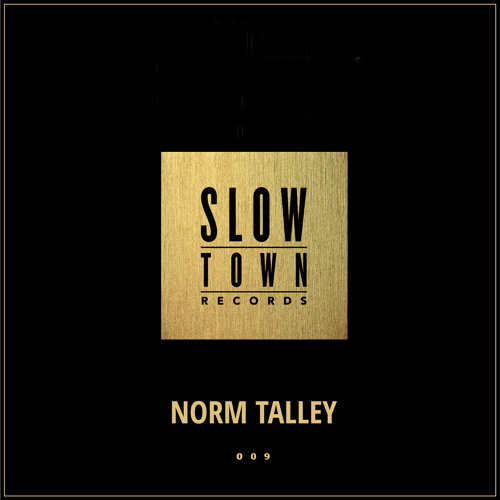 Slow Town Mix #9 | mixed by Norm Talley