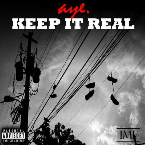 A.Y.E - Keep It Real