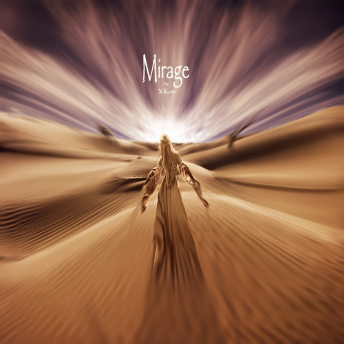 Mirage (Original Mix)
