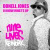 Donell Jones - U Know What's Up (Nine Lives Rework)