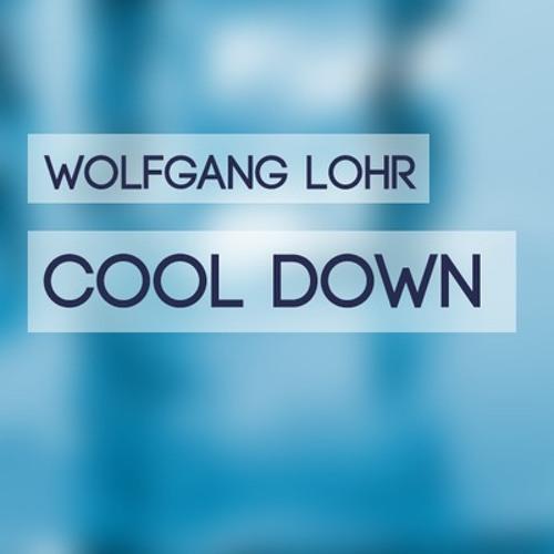 Wolfgang Lohr - Cool Down (Original Mix) FREE DOWNLOAD