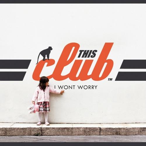 I Won't Worry