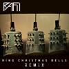 Ring Christmas Bells - Rafii Remix [FREE DOWNLOAD!]