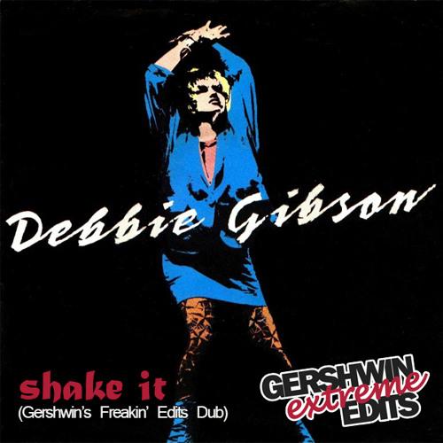 Shake Your Love (Gershwin's Freakin' Edits Dub)