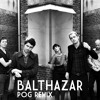 Balthazar - I'll Stay Here (PØG Remix)