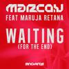 Marco V feat. Maruja Retana - Waiting (For The End)  (O.B Remix)
