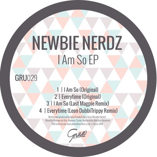 Newbie Nerdz - I Am So (Last Magpie remix)