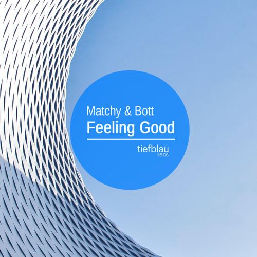 Matchy & Bott - Feeling Good (Snaz & Guzz Rap Mix)[Tiefblau Recs][PREVIEW]