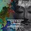 Samba Do Brasil-Ey Macalena ( Marco Nat Remix )