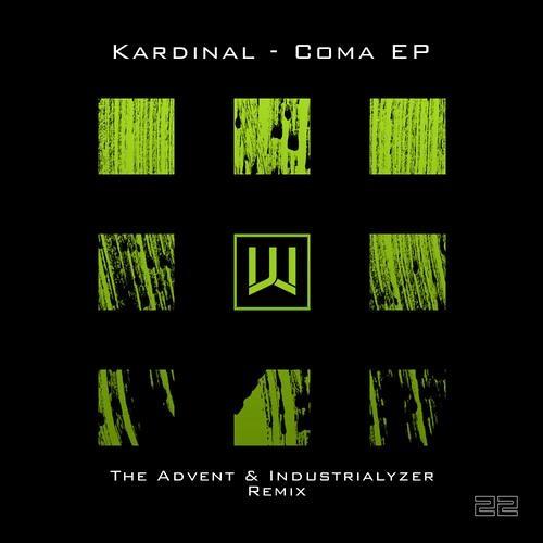 CW022 - Kardinal - Coma - The Advent & Industrialyzer Remix