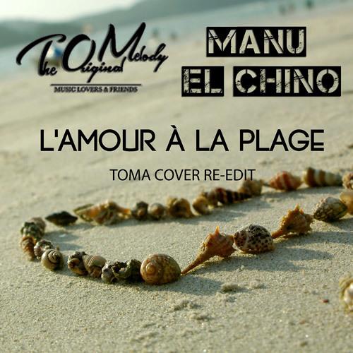 Toma - L'amour À La Plage (Manu El Chino & T.O.M. Re-Edit)