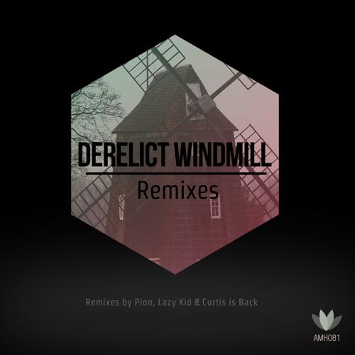 St. Savor - Derelict Windmill (Lazy Kid Remix)