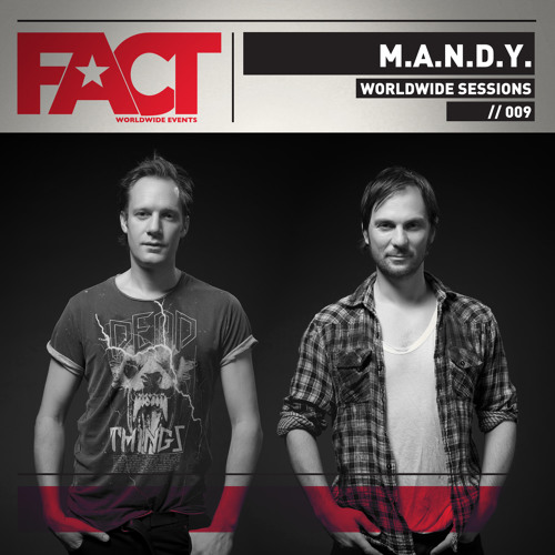 FACT Worldwide Session by: M.A.N.D.Y 009