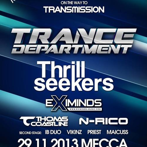The Thrillseekers Trance Department 29.11.2013 Club Mecca Prague Live Recording