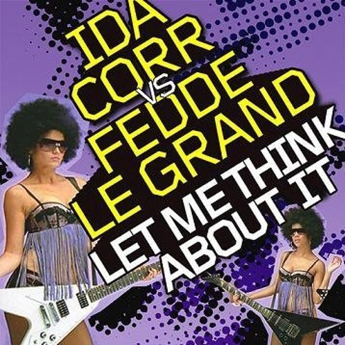 Fernando Malli vs. Ida Corr - Let Me Think About It [Sucka] (Leleto Connor Vocal Mix) (Preview)