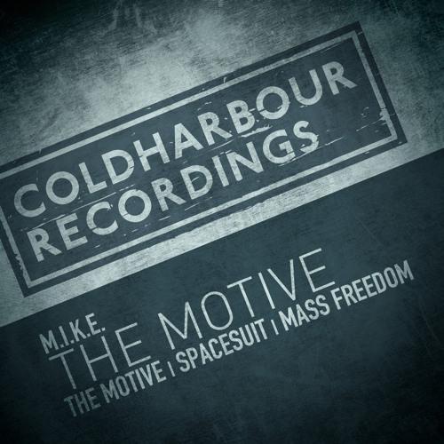 M.I.K.E. - The Motive [OUT NOW!]