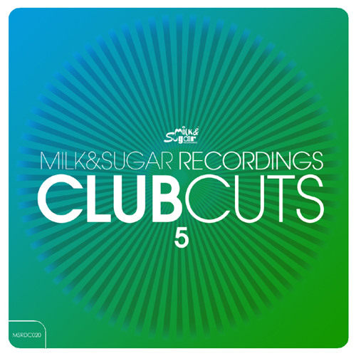 Milk & Sugar - Club Cuts Volume 5 (Minimix)