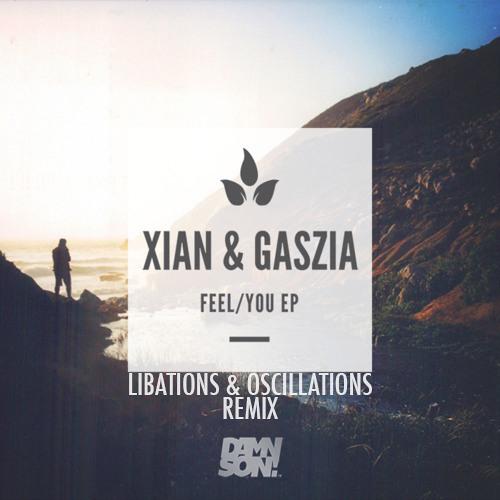 Gaszia - You (Libations & Oscillations Remix)