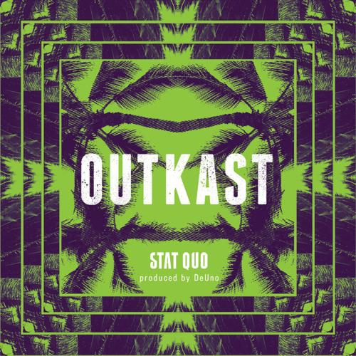 OutKast prod. by DeUno
