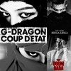 Coup d'état+Shake the world+Ringa linga+Doom dada - G-Dragon,Taeyang,T.O.P