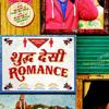 Shudh Desi Romance Sample