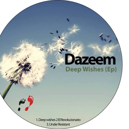 Dazeem - Deep Wishes (Second Step Records) [Out Soon]