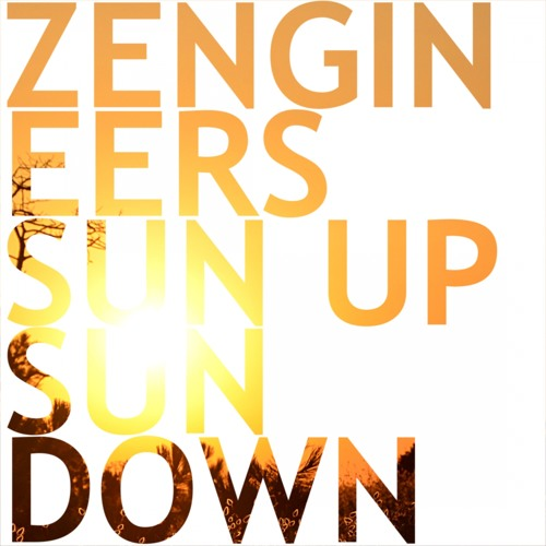 Zengineers - Sun Down (Acoustic version,  Taken from  - Sun Up Sun Down EP - 2014)
