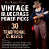 Vintage Bluegrass Power Pick: 30 Traditional Classics