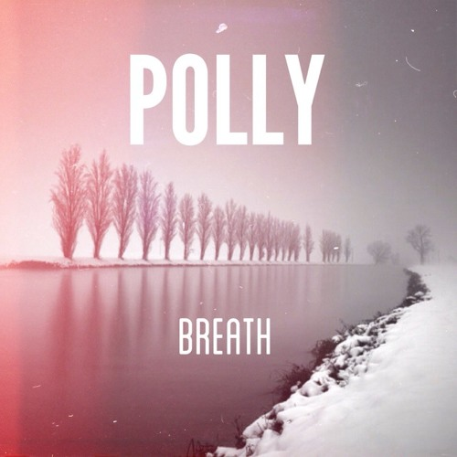 Polly - Breath (single)