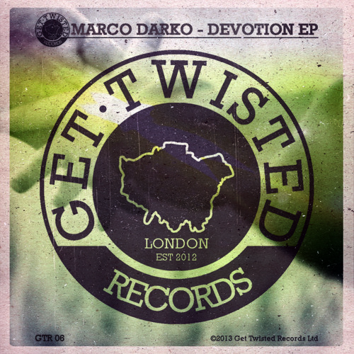 Marco Darko - Good Enough [Get Twisted Records] Out Jan 20th