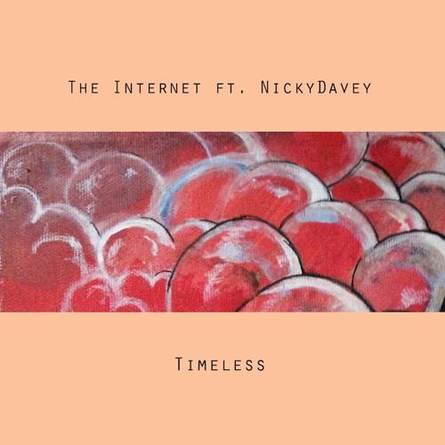 The Internet ft. NickyDavey - Timeless
