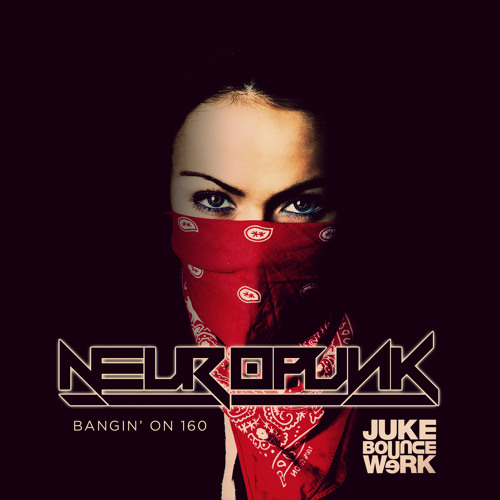 Neuropunk - Bangin' On 160 - DJ Mix