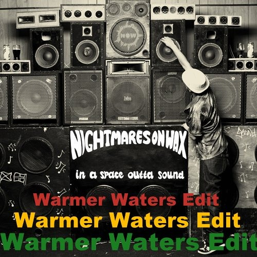 Nightmares On Wax - You Wish (Warmer Waters Edit)