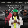 Dancehall Afro Party Hype - Full Hd Video Mix {Dj E Love} (2014)