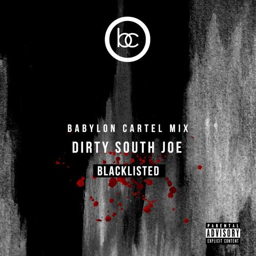 Babylon Cartel Mix  BLACKLISTED