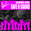Samma Lone - Safe N Sound [FREE HOLIDAY DOWNLOAD]